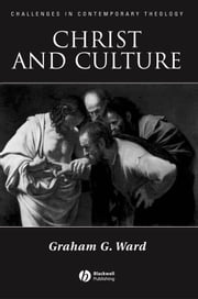 Christ and Culture ebook by Graham Ward