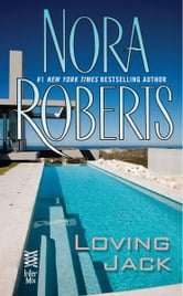 Loving Jack - (InterMix) ebook by Nora Roberts