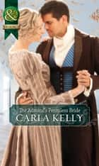 The Admiral's Penniless Bride (Mills & Boon Historical) ebook by Carla Kelly