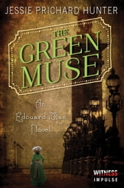 The Green Muse - An Edouard Mas Novel ebook by Jessie Prichard Hunter