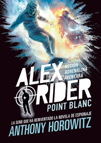 Alex Rider 2. Point Blanc ebook by Anthony Horowitz