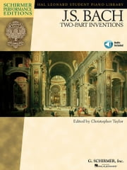 J.S. Bach - Two-Part Inventions (Songbook) ebook by Johann Sebastian Bach,Christopher Taylor