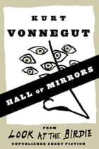 Hall of Mirrors ebook by Kurt Vonnegut