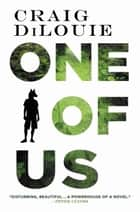 One of Us ebook by Craig DiLouie