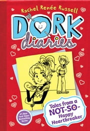 Dork Diaries 6 - Tales from a Not-So-Happy Heartbreaker ebook by Rachel Renée Russell,Rachel Renée Russell