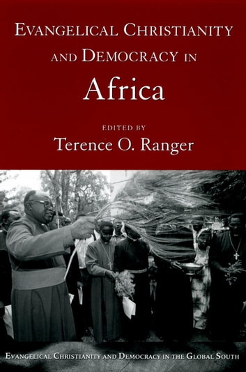 Evangelical Christianity and Democracy in Africa ebook by