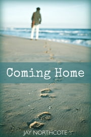 Coming Home ebook by Jay Northcote
