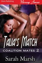 Talia's Match ebook by Sarah Marsh