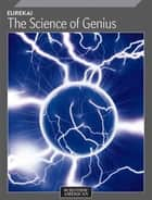 Eureka! The Science of Genius ebook by Scientific American Editors