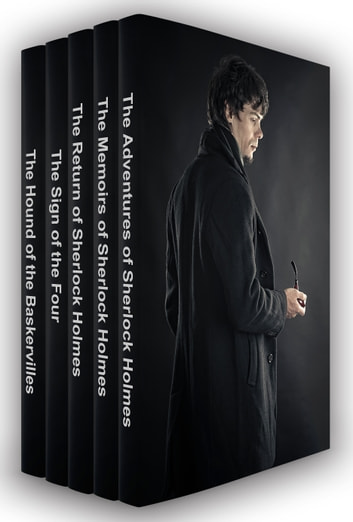 Sherlock Holmes Collection: The Complete Stories and Novels ebook by Sir Arthur Conan Doyle