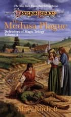 The Medusa Plague ebook by Mary Kirchoff