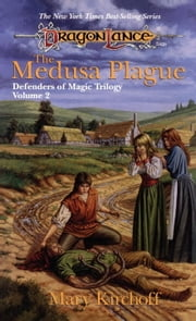 The Medusa Plague - Defenders of Magic, Book 2 ebook by Mary Kirchoff