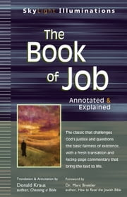 The Book of Job - Annotated & Explained ebook by Donald Kraus,Dr. Marc Brettler