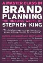 A Master Class in Brand Planning - The Timeless Works of Stephen King ebook by Judie Lannon, Merry Baskin
