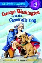 George Washington and the General's Dog ebook by Frank Murphy, Richard Walz