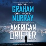 American Drifter - A Thriller audiobook by Heather Graham, Chad Michael Murray