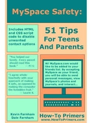 MySpace Safety: 51 Tips for Teens and Parents ebook by Farnham, Kevin, M