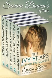 The Ivy Years: Five Complete Novels ebook by Sarina Bowen