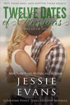 Twelve Dates of Christmas: The Ballad of Lula Jo ebook by Jessie Evans