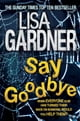 Say Goodbye (FBI Profiler 6) eBook par Lisa Gardner