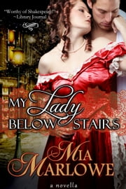 My Lady Below Stairs ebook by Mia Marlowe