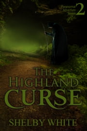 The Highland Curse ebook by Shelby White