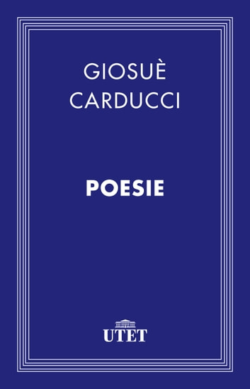 Poesie ebook by Giosuè Carducci