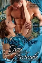 The Widow Wager ebook by Jess Michaels