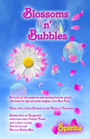 Blossoms n' Bubbles ebook by Spirita