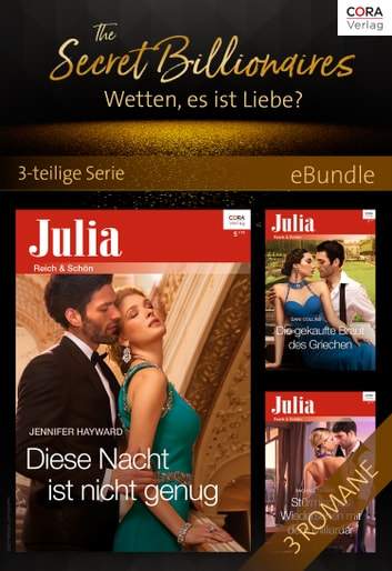 The Secret Billionaires - Wetten, es ist Liebe? - 3-teilige Serie ebook by Dani Collins,Jennifer Hayward,Rachael Thomas