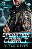 Operation Cobalt ebook by Susan Hayes