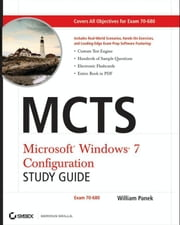 MCTS Windows 7 Configuration Study Guide - Exam 70-680 ebook by William Panek
