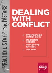 Practical Stuff for Pastors: Dealing with Conflict ebook by Rick Edwards
