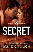 Secret ebook by Janie Crouch