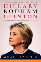 What Happened ekitaplar by Hillary Rodham Clinton