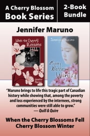 The Cherry Blossom 2-Book Bundle - When the Cherry Blossoms Fell / Cherry Blossom Winter ebook by Jennifer Maruno