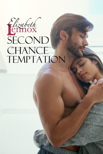 Second Chance Temptation ebook by Elizabeth Lennox