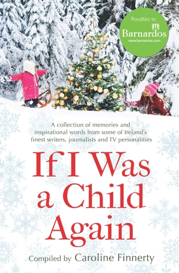 If I Was a Child Again ebook by Various