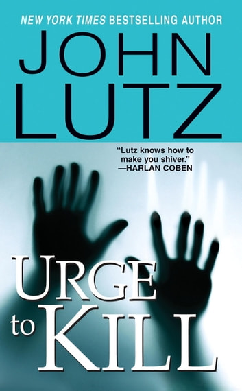 Urge To Kill ebook by John Lutz