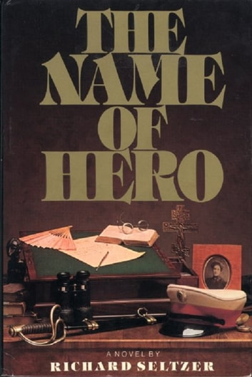 The Name of Hero ebook by Richard Seltzer