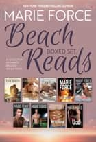 Beach Reads Boxed Set ebook by Marie Force