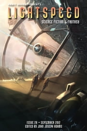 Lightspeed Magazine, September 2012 ebook by John Joseph Adams, Adam-Troy Castro, Holly Black