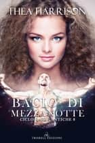 Bacio di mezzanotte eBook by Thea Harrison