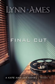 Final Cut ebook by Lynn Ames