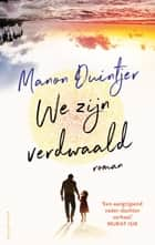 We zijn verdwaald ekitaplar by Manon Duintjer