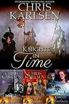 Knights in Time Boxed Set ebook by Chris Karlsen