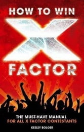 How to Win X Factor ebook by Keeley Bolger