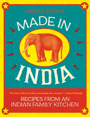 Made in India - Recipes from an Indian Family Kitchen ebook by Meera Sodha