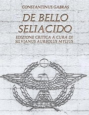 De Bello Seliacido ebook by Paolo Fontana