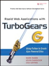 Rapid Web Applications with TurboGears ebook by Mark Ramm,Kevin Dangoor,Gigi Sayfan